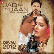 Jab Tak Hai Jaan (Original Soundtrack) - A. R. Rahman