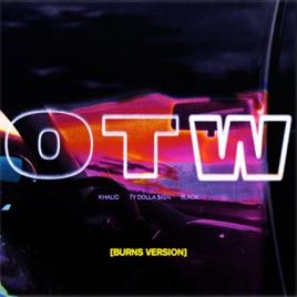 Khalid – OTW (feat. 6LACK & Ty Dolla $ign) [BURNS Version] – Single [iTunes Plus M4A] | iplusall.4fullz.com