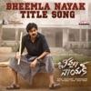 Bheemla Nayak Title Song From Bheemla Nayak Single