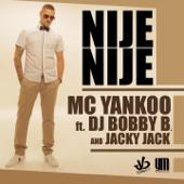 Nije Nije (feat. DJ Bobby B. & Jacky Jack) [Radio]