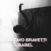 Gustavo Bravetty - Babel обложка