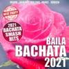 Baila Bachata 2021