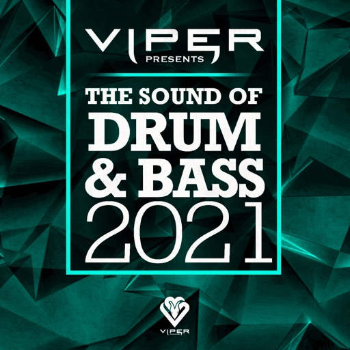 The Sound of Drum & Bass 2021 (Viper Presents) by Various Artists