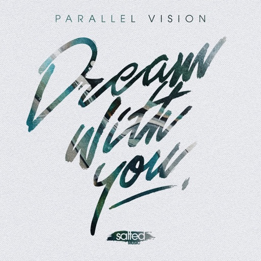 Dream With You - Single by Parallel Vision