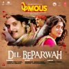 Dil Beparwah From Phamous Single