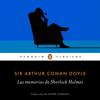 Las memorias de Sherlock Holmes [The Memories of Sherlock Holmes] (Unabridged) - Arthur Conan Doyle & Esther Tusquets Guillen - translator