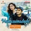 Manasainadedo From Sammohanam Single