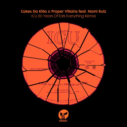 ICU (feat. Nomi Ruiz) [10 Years Of Eats Everything Remix] - Single by Cakes da Killa