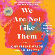 We Are Not Like Them (Unabridged)