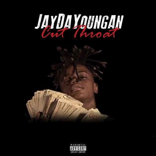 Jaydayoungan - Cut Throat - Single