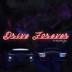 Drive Forever