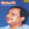 Ghulam Ali - Moods and Emotions, Vol. 2