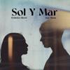 Federico Rossi & Ana Mena - Sol Y Mar portada