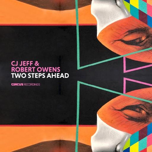 Two Steps Ahead - Single by Robert Owens & Cj Jeff