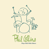 Plays Well With Others - Phil Collins