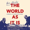 The World as It Is: A Memoir of the Obama White House (Unabridged) AudioBook Download