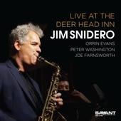 Jim Snidero - Yesterdays (Live)