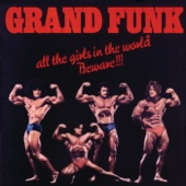 Grand Funk - Some Kind Of Wonderful (Contains Hidden Track 'Untitled') (24-Bit Digitally Remastered 02)