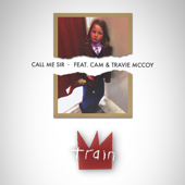 Call Me Sir (feat. Cam & Travie McCoy) - Train