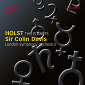 Holst: The Planets, Op. 32-London Symphony Orchestra & Sir Colin Davis