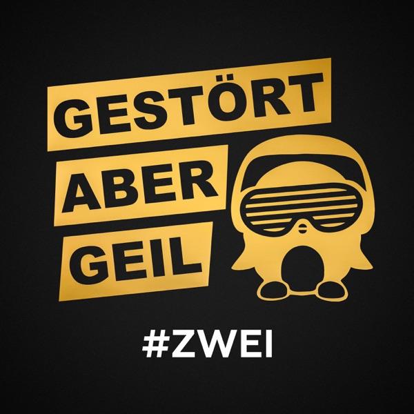 Gestört aber GeiL mit Wohin willst du (feat. LEA)