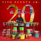 """Tito Puente, Jr./Jose Alberto """"El Canario""""/Frankie Negron - 20 Años"""