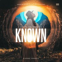 Making the Unknown Known (Unscripted Live Recording) - Dionne Jermeia Cover Art