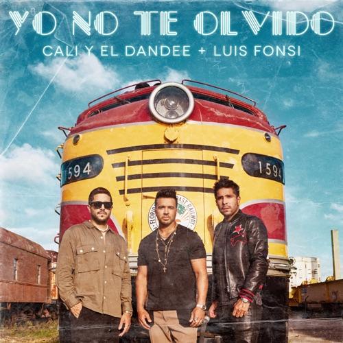 Cali y El Dandee & Luis Fonsi - Yo No Te Olvido - Single [iTunes Plus AAC M4A]