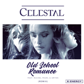 Old School Romance (feat. Rachel Pearl & Grynn) [Remix Edit]