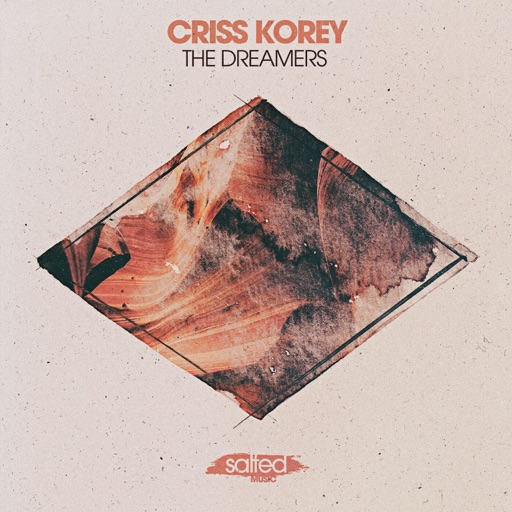 The Dreamers - Single by Criss Korey