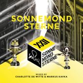 Sonne Mond Sterne XXII (Mixed by Charlotte De Witte & Markus Kavka)