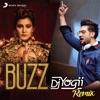 Buzz DJ Yogii Remix feat DJ Yogii Badshah Single