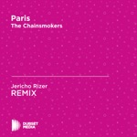 Paris (Jericho Rizer Unofficial Remix) [The Chainsmokers] - Single