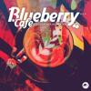 Verschiedene Interpreten - Blueberry Cafe, Vol. 8 (Soulful House Moods) Grafik