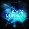 Trance Runner: Episode Seven