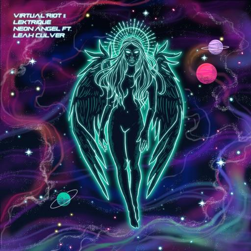 Neon Angel (feat. Leah Culver) - Single by LeKtriQue & Virtual Riot & Leah Culver