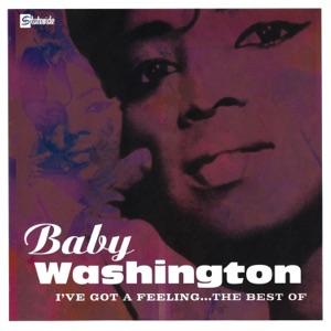 I've Got a Feeling...The Best of Baby Washington