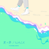 Walk (Movie Ver.)