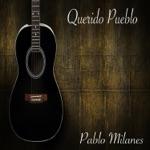 Pablo Milanés - De Que Callada Manera