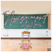 The Assignment - Tay Money Cover Art