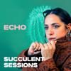 ECHO & Succulent Sessions - Live at Succulent Sessions - EP bild