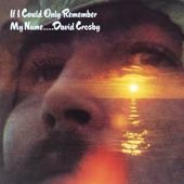 David Crosby - Tamalpais High (At About 3)