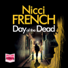 Nicci French - The Day of the Dead (Unabridged) artwork