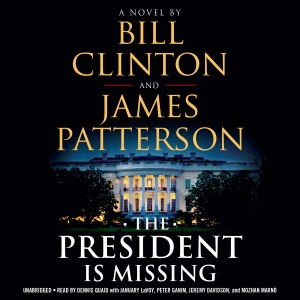 The President Is Missing (Unabridged) - Bill Clinton & James Patterson audiobook, mp3