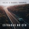 Estradas no Céu feat Raquel Tavares - Valas mp3