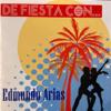 Edmundo Arias - De Fiesta Con Edmundo Arias artwork