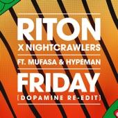 Riton - Friday (Dopamine Re-Edit)