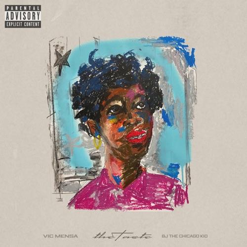 VIC MENSA - THE TASTE (feat. BJ the Chicago Kid & Papi Beatz) - Single [iTunes Plus AAC M4A]