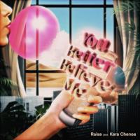 You Better Believe Me (feat. Kara Chenoa) - Single