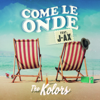 The Kolors - Come le onde (feat. J-AX) artwork
